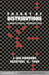 The Theory of Distributions by J. Ian Richards