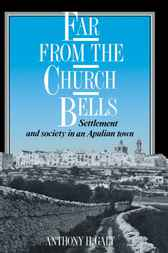 Far from the Church Bells by Anthony H. Galt