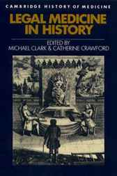 Legal Medicine in History by Michael Clark