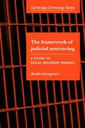 The Framework of Judicial Sentencing