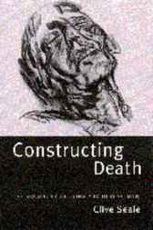 Constructing Death by Clive Seale