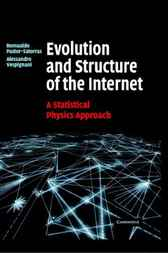 Evolution and Structure of the Internet by Romualdo Pastor-Satorras