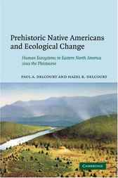 Prehistoric Native Americans and Ecological Change