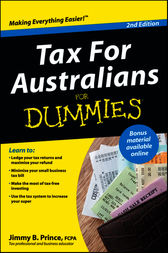 Tax For Australians For Dummies by Jimmy B. Prince