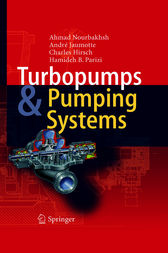 Turbopumps and Pumping Systems by Ahmad Nourbakhsh