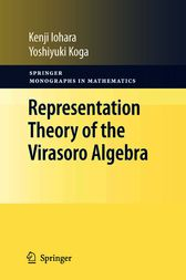 Representation Theory of the Virasoro Algebra by Kenji Iohara
