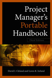Project Managers Portable Handbook, Third Edition by David Cleland