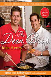 The Deen Bros. Take It Easy by Jamie Deen