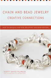 Chain and Bead Jewelry Creative Connections by Scott David Plumlee