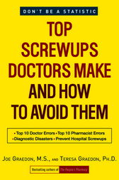 Top Screwups Doctors Make and How to Avoid Them by Joe Graedon