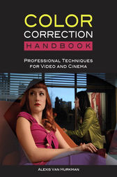 The Color Correction Handbook by Alexis Van Hurkman