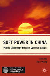 Soft Power in China by Jian Wang
