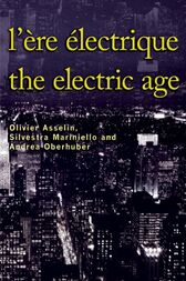 L' Ère électrique - The Electric Age