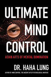 Ultimate Mind Control by Haha Lung