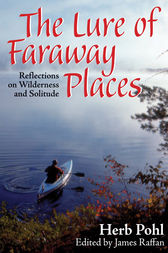 The Lure of Faraway Places by Herb Pohl