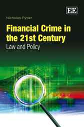 Financial Crime in the 21st Century by Nicholas Ryder