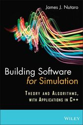 Building Software for Simulation by James J. Nutaro