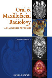 Oral and Maxillofacial Radiology by David MacDonald