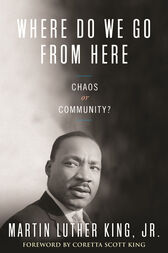 Where Do We Go from Here by Martin Luther Jr King