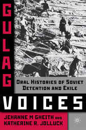 Gulag Voices by Jehanne M Gheith
