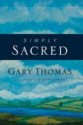 Simply Sacred by Gary L. Thomas