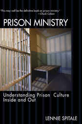 Prison Ministry by Lennie Spitale