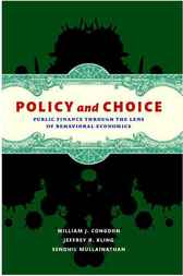 Policy and Choice by William J. Congdon