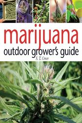 Marijuana Outdoor Grower's Guide by S. T. Oner