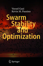 Swarm Stability and Optimization by Veysel Gazi