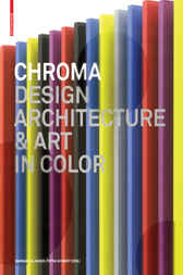 Chroma Design Architecture & Art in Color by Barbara Glasner