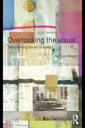Overlooking the Visual by Kathryn Moore