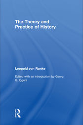 The Theory and Practice of History by Leopold von Ranke