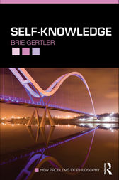 Self-Knowledge by Brie Gertler