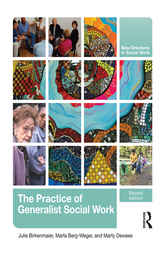 The Practice of Generalist Social Work by Julie Birkenmaier