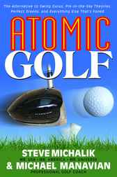 Atomic Golf by Steve Michalik