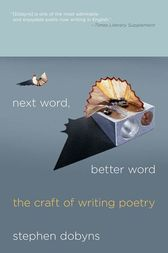 Next Word, Better Word by Stephen Dobyns