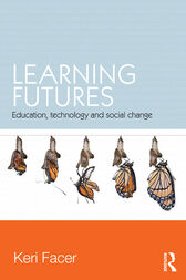 Learning Futures by Keri Facer
