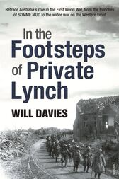 In The Footsteps Of Private Lynch