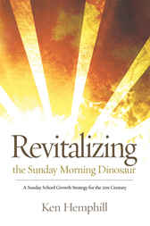 Revitalizing the Sunday Morning Dinosaur by Ken Hemphill