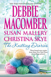 Knitting Diaries by Debbie Macomber