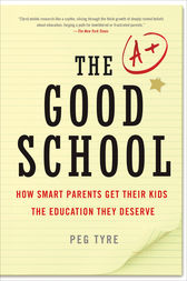 The Good School by Peg Tyre