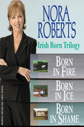 Nora Roberts' The Irish Born Trilogy by Nora Roberts