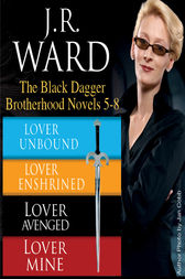 J.R. Ward The Black Dagger Brotherhood Novels 5-8 by J.R. Ward
