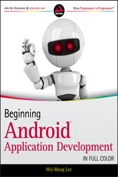 Beginning Android Application Development by Wei-Meng Lee