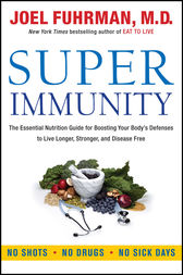 Super Immunity by Joel Fuhrman