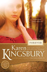 Forever by Karen Kingsbury