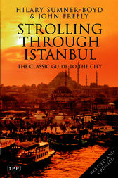 Strolling Through Istanbul by Hilary Sumner-Boyd