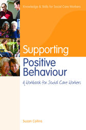 Supporting Positive Behaviour by Suzan Collins