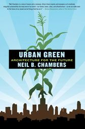 Urban Green by Neil B. Chambers
