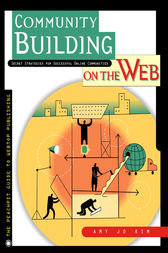 Community Building on the Web by Amy Jo Kim